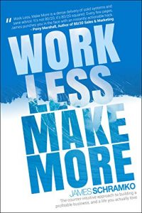 schramko-work-less-make-more