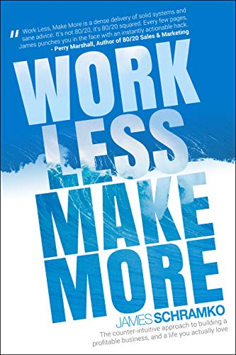 schramko-work-less-make-more